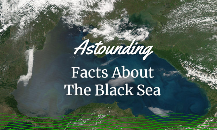 11 Astounding Facts About The Black Sea